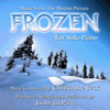 Frozen (Music from the Motion Picture) - For Solo Piano - Joohyun Park