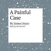 A Painful Case (Unabridged)