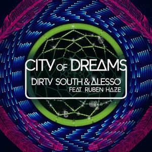 City of Dreams (feat. Ruben Haze) - Single Mp3 Download