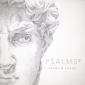Psalms, Vol. 2-Shane & Shane