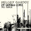 It Gonna Come (FKJ Remix) - Single, Melody Gardot