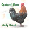 Cockerel Blues - EP - Andy Broad
