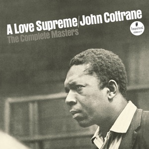 A Love Supreme: The Complete Masters (Super Deluxe Edition) Mp3 Download