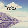 Restorative Yoga - Nancy Hodge Long