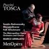 Puccini: Tosca (Recorded Live at The Met - January 29, 2011), The Metropolitan Opera, Sondra Radvanovsky, Marcelo Álvarez & Marco Armiliato