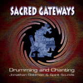 Sacred Gateways: Drumming and Chanting (feat. Spirit Sounds)