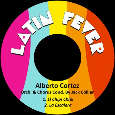 El Chipi Chipi / La Escalera - Single - Alberto Cortez