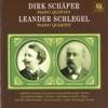 Dirk Schäfer: Piano Quintet - Leander Schlegel: Piano Quartet - Jacob Bogaart, John Bingham & Orpheus String Quartet