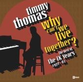 Timmy Thomas - Stone To The Bone