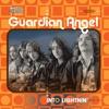 into Lightnin', Guardian Angel