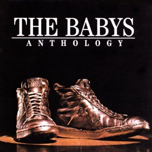 The Babys - Sweet 17 (2000 Remaster)