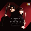 Beyond the Pyrenees - Yoshie Ueno & Tomonori Arai