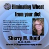 Health Eliminating Wheat From Your Diet Using Hypnosis H054 - EP - Sherry M Hood
