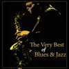 The Very Best of Blues & Jazz Relaxing Lounge Music and Smooth Jazz Vibes for Restaurant: Jazz Club - Jazz Relax Academy