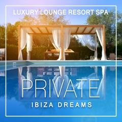 Private Ibiza Dreams