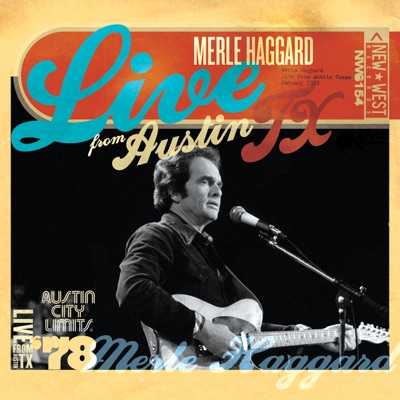 Live from Austin, TX '78 - Merle Haggard