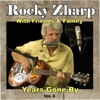 Years Gone By, Vol. 6 - Rocky Zharp