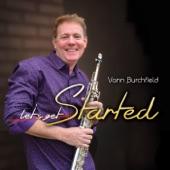 Vann Burchfield - That's the Way Love Goes