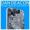 Change Your Life (You Can Do It) - Single