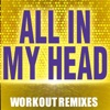 All In My Head - Single - Girl Bop