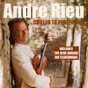 Chilled To Perfection, André Rieu & Das Salonorchester Maastricht
