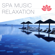 Serenity Wiliams - Spa Music Relaxation
