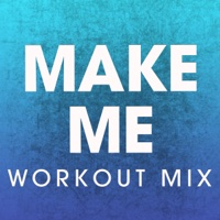 Make Me Workout Mix-Single-Power Music Workout play, listen