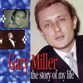 Gary Miller - I'm Gonna Sit Right Down and Write Myself a Letter