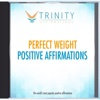 Perfect Weight Affirmations - EP - Trinity Affirmations