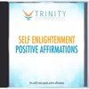 Self Enlightenment Affirmations - EP - Trinity Affirmations