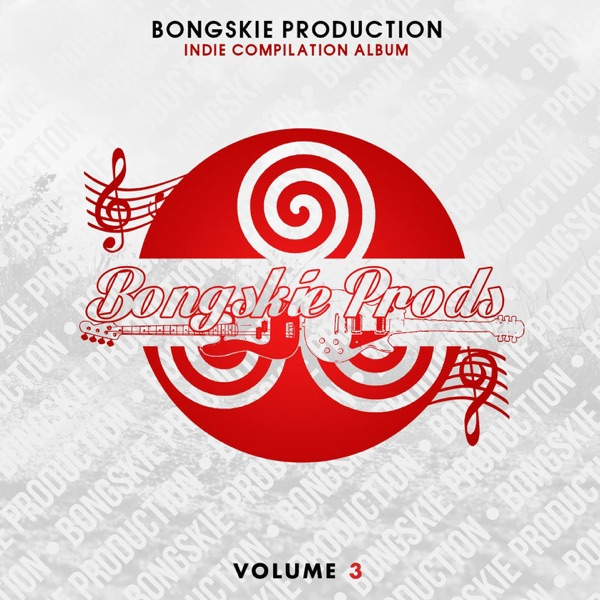 Various Artists - Bongskie Productions: Indie Compilation, Vol. 3 album wiki, reviews