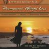 Permanent Weight Loss - Dr. Emmett Miller