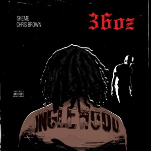 36 Oz. (feat. Chris Brown) - Single Mp3 Download