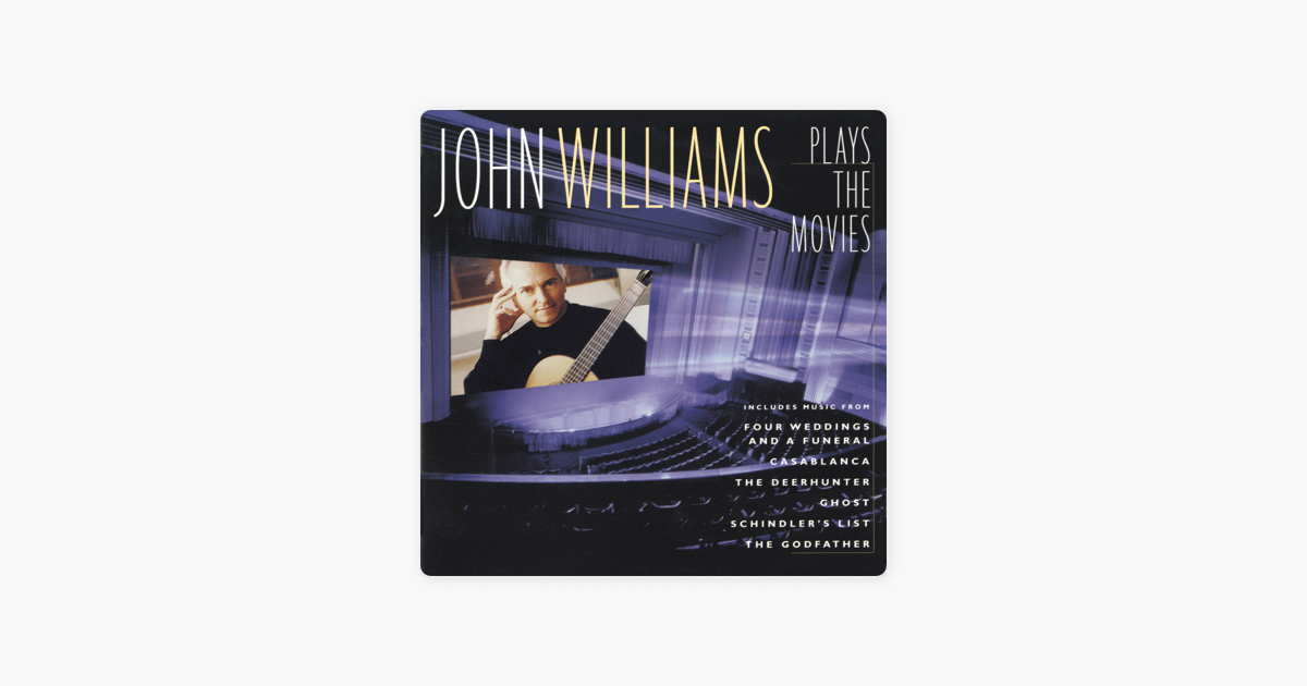 John Williams Plays The Movies By John Williams On Apple Music