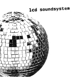 LCD Soundsystem: Daft Punk Is Playing at My House