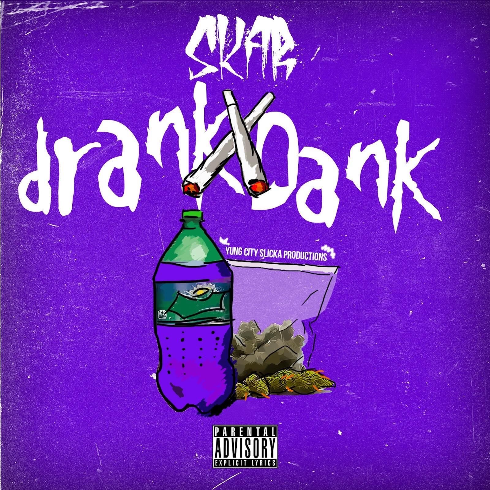 Drank & Dank - Single