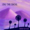 Long Time Coming - Brandy Kay Riha