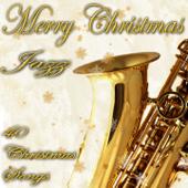 Merry Christmas in Jazz (40 Christmas Songs)