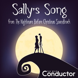 "Sally's Song (From ""the Nightmare Before Christmas"" Soundtrack) [Piano Cover] - Single The Wild Conductor"