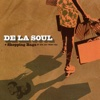 Shopping Bags (She Got from You) - Single - De La Soul