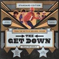 The Get Down (Original Soundtrack from the Netflix Original Series) - Various Artists