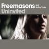 Uninvited (feat. Bailey Tzuke) [Remixes] - Freemasons
