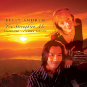You Strengthen Me (feat. Marcy Baruch) - Kelly Andrew