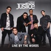 Live By the Words, Justice Crew