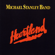 Michael Stanley Band - Heartland (Remastered)