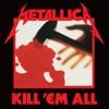 Kill 'Em All (Deluxe / Remastered) ジャケット写真