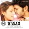 Wagah Original Motion Picture Soundtrack