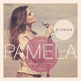 Pamela - Recuperando o Tempo (Playback) 2012