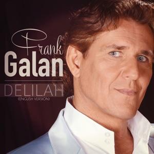 Frank Galan - Delilah (English Version) - Line Dance Music