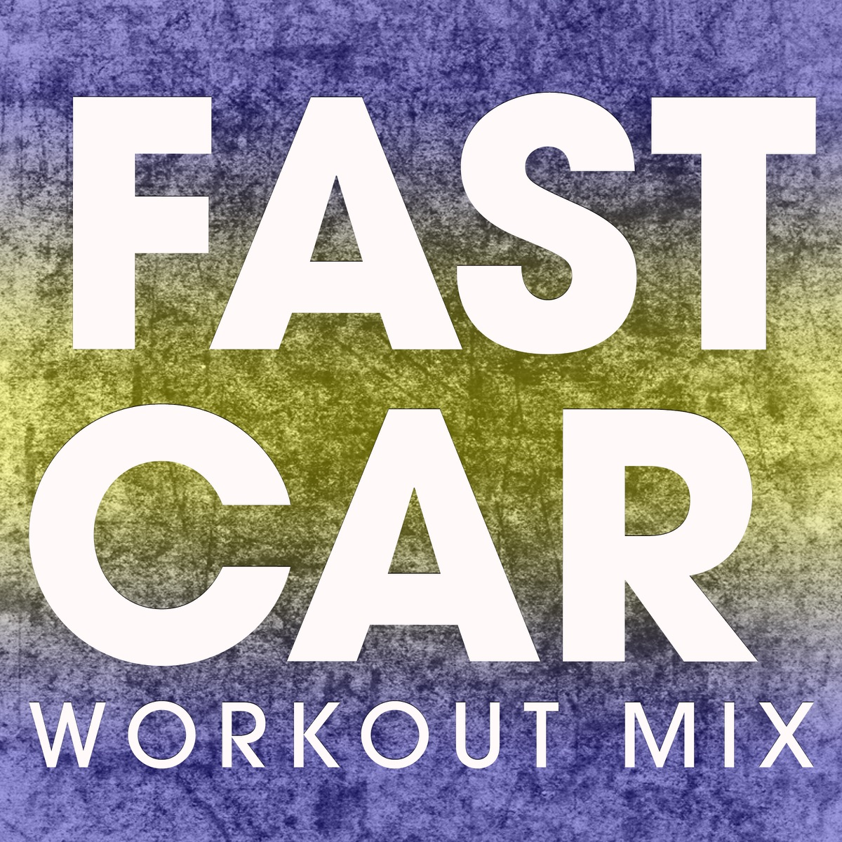 Fast Car Album Cover by Power Music Workout